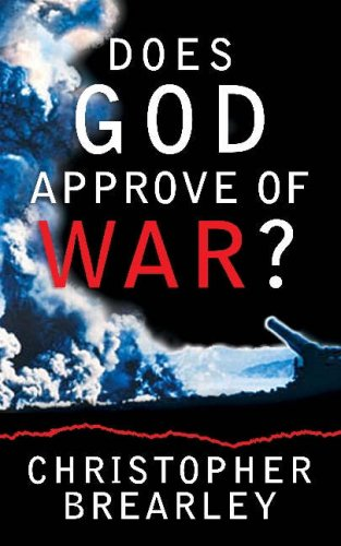 Does God Approve of War