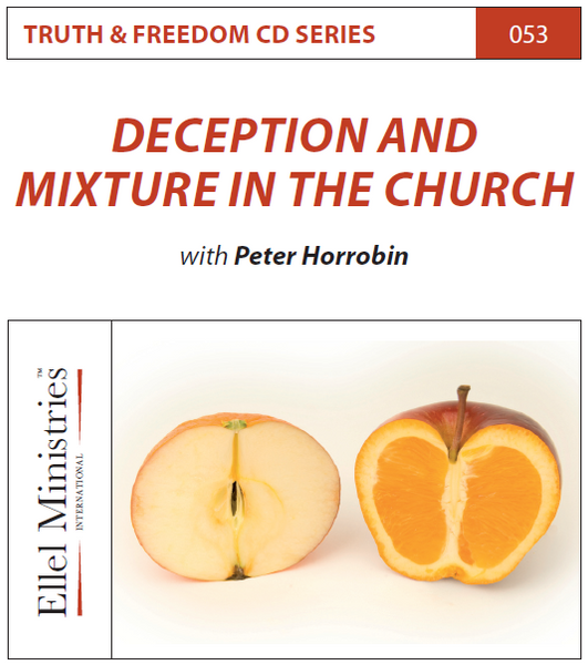 TRUTH & FREEDOM: Deception and Mixture in the Church