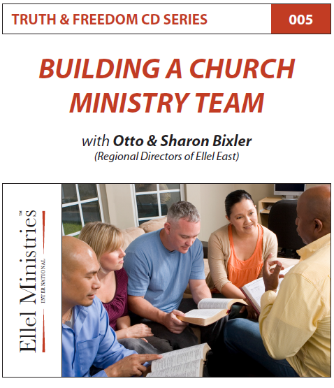 TRUTH & FREEDOM: Building a Church Ministry Team
