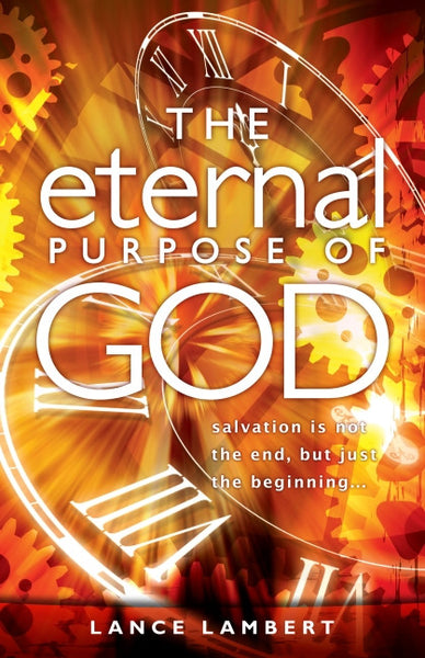 The Eternal Purpose of God