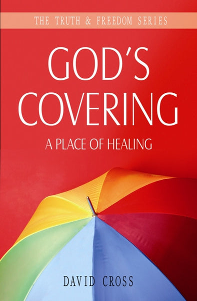 God's Covering - A Place of Healing
