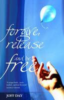 Forgive Release and be Free