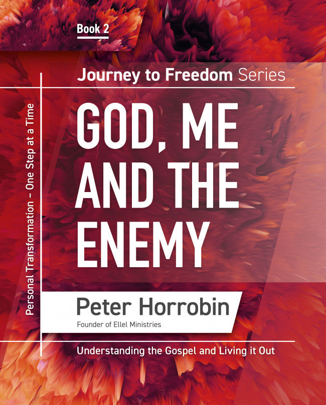 Journey to Freedom – God, Me and the Enemy