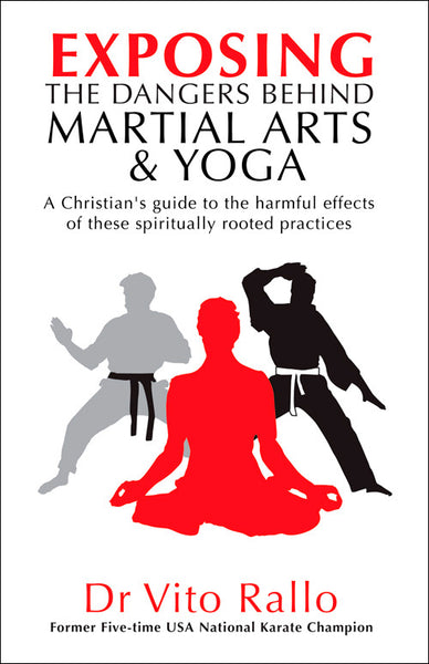Exposing the Dangers Behind Martial Arts & Yoga