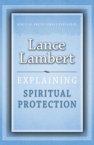 Explaining  Spiritual Protection