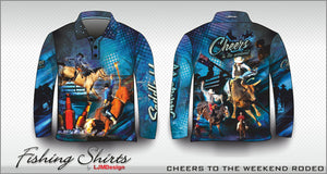Cheers to the Weekend - Rodeo Fishing Shirt