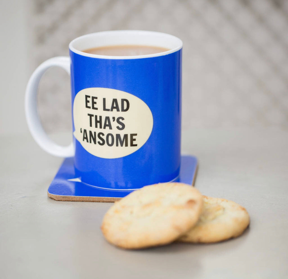 Yorkshire Mug - 'Ee Lad Tha's 'Ansome