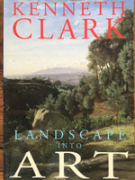 Landscape into Art Paperback –by Kenneth Clark
