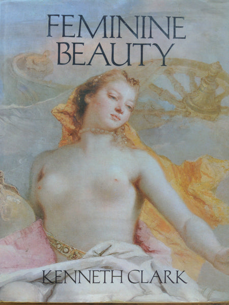 Feminine Beauty by Kenneth Clark (1980)