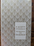 The Beautiful and Damned Design by Coralie Bickford Smith By: F. Scott Fitzgerald , Geoff Dyer, Coralie Bickford-Smith (Designed by)