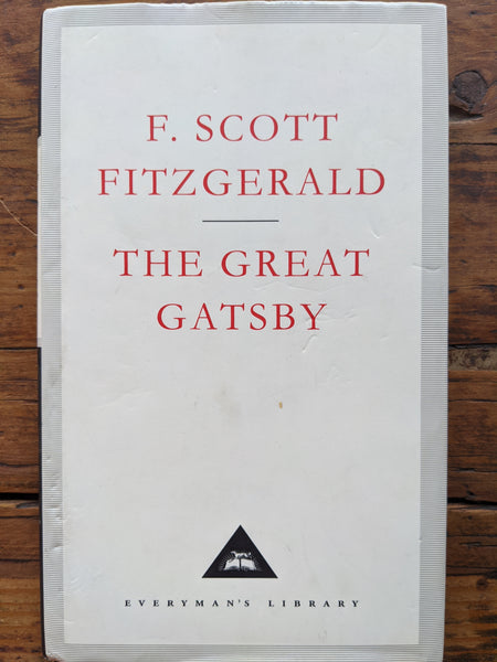 Scott Fitzgerald The Great Gatsby (Everyman's Library Classics) International Edition