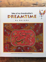 Tales of my Grandmothers Dreamtime by Naiura    .