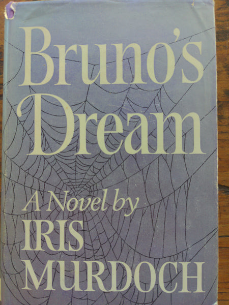 Brunos Dream by Iris Murdoch