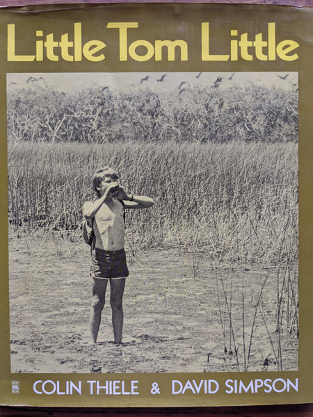 Little Tommy Little/ Colin Thiele ; photographs by David Simpson