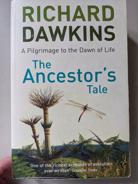The Ancestor's Tale: A Pilgrimage to the Dawn of Life  By Richard Dawkins, Yan Wong