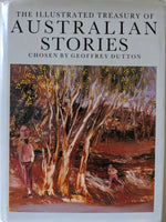 The Illustrated Treasury Of  Australian Stories  Chosen By Geoffrey Dutton