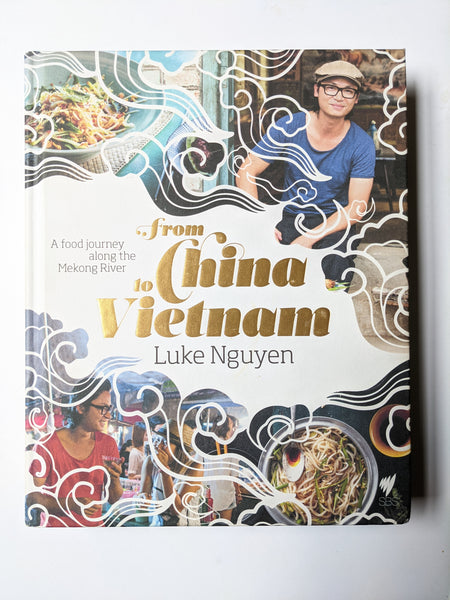 From China to Vietnam by Luke Nguyen