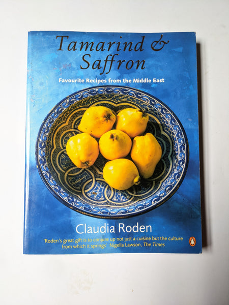 Tamarind and Saffron by Claudia Roden