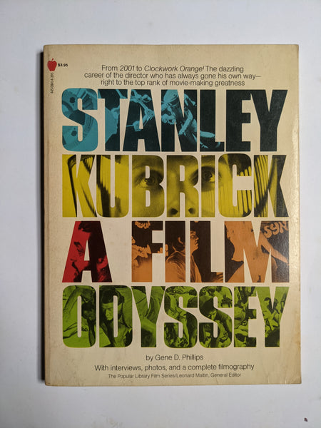 Stanley Kubrick a Film Odyssey Book by Gene D. Phillips
