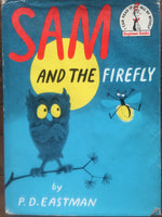 Sam and the Firefly: P D Eastman early edition hardback with dust jacket