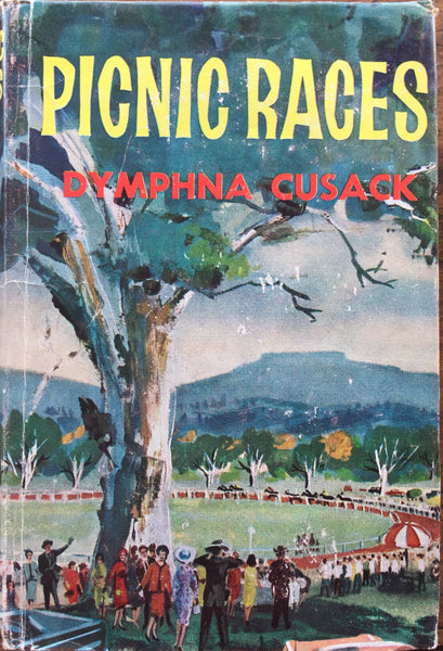 Picnic Races by Dymphna Cusack