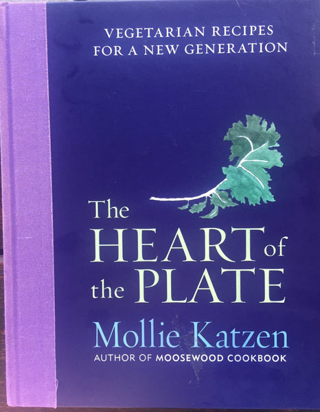 The Heart of the Plate: Mollie Katzen