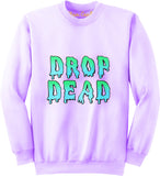 Drop Dead Over sized Sweatshirt - Feelin Peachy