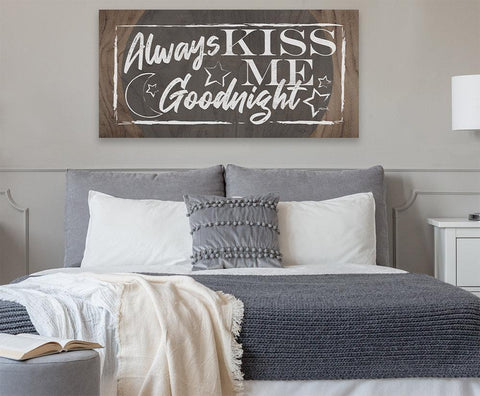 Image of Always Kiss Me Goodnight - Canvas.