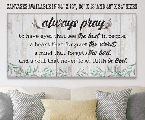 "Image of Always Pray To Have Eyes That See-(Not Printed on Wood)-Stretched on Wood-Living Room and Home Decor- Perfect Religious Housewarming Gift Wall Hangings Lone Star Art 12""x24"" Stretched"