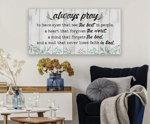 Image of Always Pray To Have Eyes That See-(Not Printed on Wood)-Stretched on Wood-Living Room and Home Decor- Perfect Religious Housewarming Gift Wall Hangings Lone Star Art
