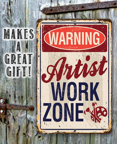 Image of Artist Work Zone - Metal Sign.