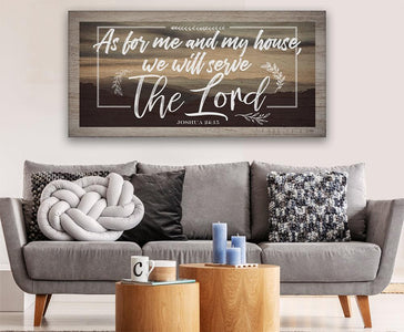 As For Me And My House - Canvas.