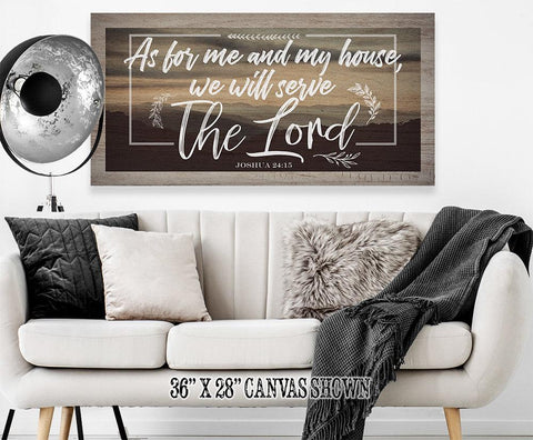 As For Me And My House - Canvas