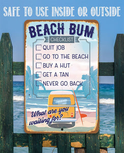 Beach Bum Checklist - Metal Sign.