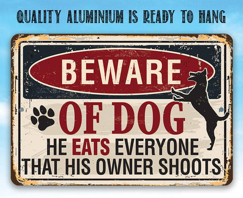 Beware of Dog - Metal Sign.