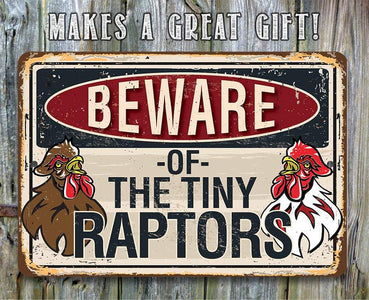 "Beware Tiny Raptors - 8"" x 12"" or 12"" x 18"" Aluminum Tin Awesome Metal Poster."