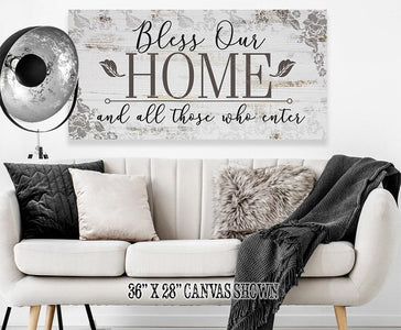 Bless Our Home And All Those Who Enter - Canvas.