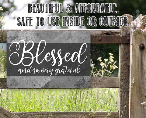 Image of Blessed and Grateful - Metal Sign.