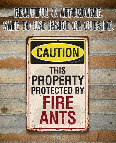 Image of Caution Fire Ants - Metal Sign.