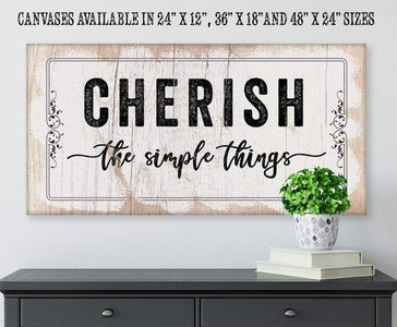 Cherish The Simple Things - Canvas.