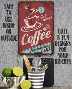 Coffee Bottomless Cup - Metal Sign.