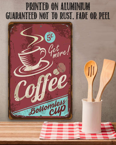 "Image of Coffee Bottomless Cup - Metal Sign - 8""x12"" or 12""x18"" Use Indoor/Outdoor - Coffee Shop and Home Decor Lone Star Art"