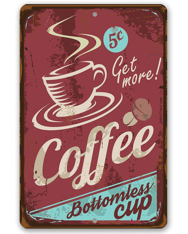 "Image of Coffee Bottomless Cup - Metal Sign - 8""x12"" or 12""x18"" Use Indoor/Outdoor - Coffee Shop and Home Decor Lone Star Art 8 x 12"