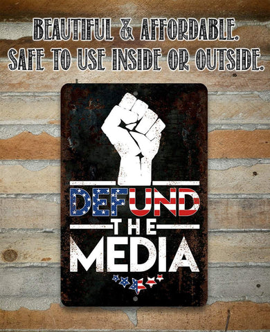 Defund The Media - Metal Sign Metal Sign Lone Star Art