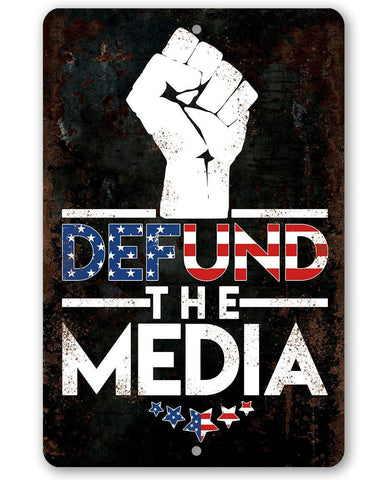 Defund The Media - Metal Sign Metal Sign Lone Star Art 8 x 12