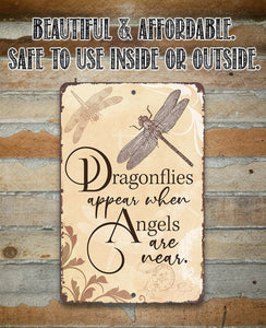 Dragonflies Appear - Metal Sign.