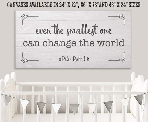 Image of Even The Smallest One Can Change the World - Canvas.