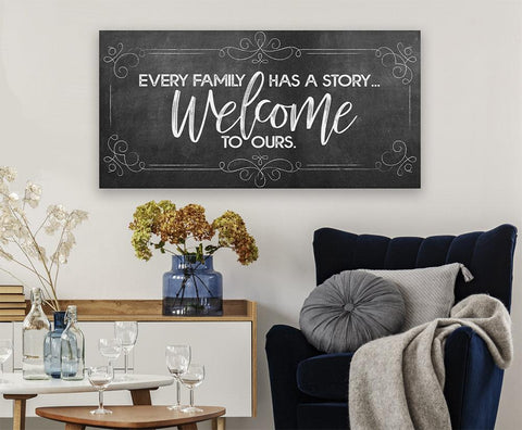 Image of Every Family Has A Story - Canvas.