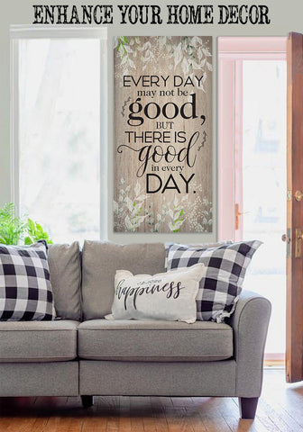 Image of Everyday May Not Be Good - Canvas.