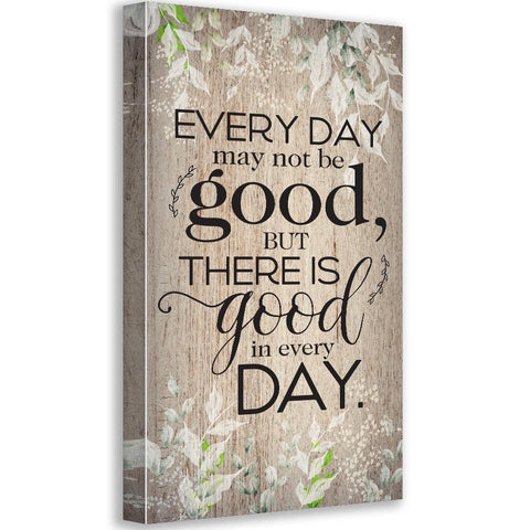Image of Everyday May Not Be Good - Canvas Wall Hangings Lone Star Art